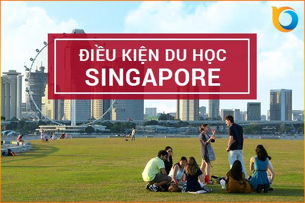 Điều kiện để đi du học Singapore