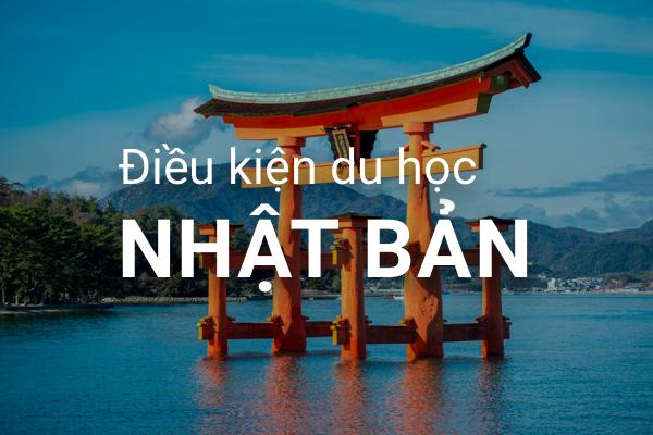 Điều kiện để được đi du học ở Nhật Bản